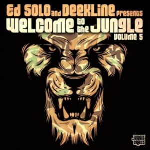 Ed Solo and Deekline - Welcome To The Jungle Vol. 5 (Continuous DJ Mix)